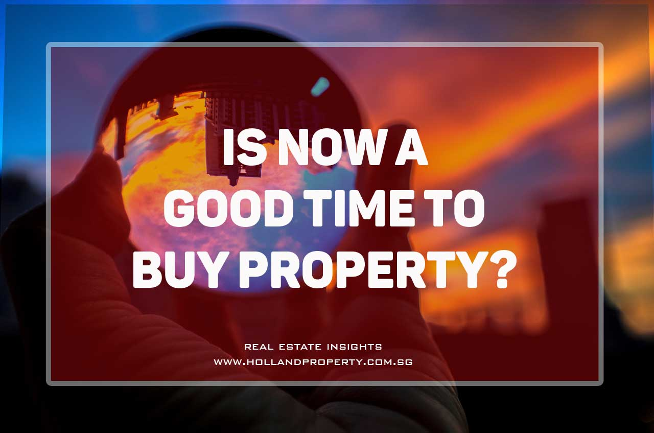 is now a good time to buy property